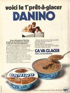 Danino une espèce de mousse au chocolat qu'on mettait au freezer années 70