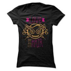 Hair stylist love is in the hair T-Shirts & Hoodies