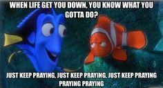 Christian Funny Pictures -JUST KEEP PRAYING!