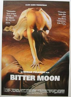 Bitter Moon. Roman Polanski; the book is better