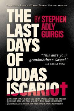 The Last Days of Judas Iscariot - Stephen Adly Guirgis