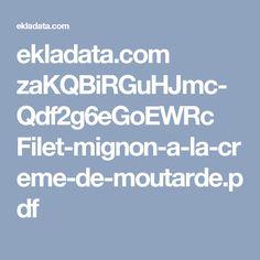 ekladata.com zaKQBiRGuHJmc-Qdf2g6eGoEWRc Filet-mignon-a-la-creme-de-moutarde.pdf