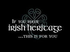 If You Have Irish Heritage... - YouTube