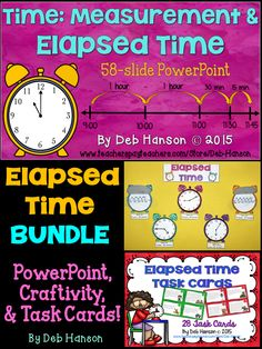 Elapsed Time Resources using the timeline method- Task Cards, A PowerPoint, and a craftivity!