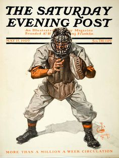 Image detail for -1909 Cover Saturday Evening Post Leyendecker Baseball Catcher May Mitt ...