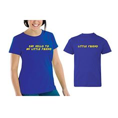 We Match! Say Hello To My Little Friend Women's Scoop Neck & Baby/Kids Matching T-Shirt Set (12 Months Child, Women's Cut 2XL, Royal) We Match! http://www.amazon.com/dp/B0154QFXHE/ref=cm_sw_r_pi_dp_NZkcwb1NK3NW5