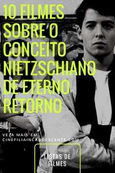 Especial Nietzsche - Dez Filmes Sobre o Conceito de Eterno Retorno 10 filmes sobre o conceito nietzschiano de eterno filmes sobre o conceito nietzschiano de eterno retorno. Cult Movies, Movies To Watch, Cinema Listings, Cinema Tv, Dark Thoughts, Great Films, About Time Movie, Film Music Books, Movie List