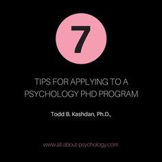 Great article by Todd B. Kashdan, Ph.D., Professor of Psychology at George Mason University. http://www.psychologytoday.com/blog/curious/201501/7-tips-applying-psychology-phd-program. Studying psychology? GO HERE --> www.all-about-psychology.com for free psychology information & resources. #psychology