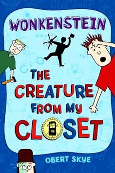 Twelve-year-old Rob does not like to read and stuffs most of the books his parents give him into his closet with the rest of his junk, but when he finds a funny little creature behind the door that seems to be a cross between Willy Wonka and Frankenstein, he begins to see that reading can be an adventure.
