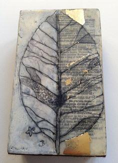 Julie & Claire Brown - Ençaustic wax leaf