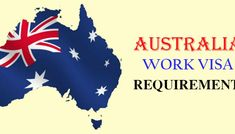 Work visa for Australia with Full Details and Requirements
