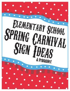 Elementary School Spring Carnival Sign Ideas  Printables - Printable Posters / Banners / Signs