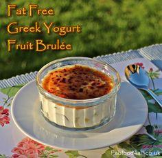 Fat Free Greek Yogurt Fruit Brulée, dessert, healthy, slimming, low fat,