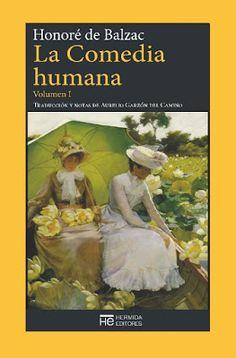Sorteo Internacional - Tres libros y tres ganadores - La Comedia Humana (Vol I), de Honoré de Balzac.