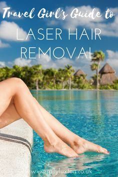 Travel Girl's Guide to Laser Hair Removal. I talked to five real girls who've had laser hair removal to find out what it was like, if it worked, and if they'd recommend it.