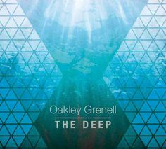 Oakley Grenell.. The Deep