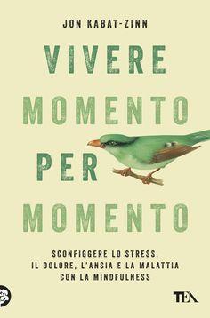 Jon Kabat Zinn, Read Later, Books To Read, Stress, Mindfulness, Reading, Quotes, Yoga, Beauty