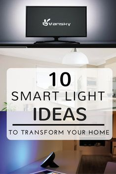 10 smart light ideas to completely transform your home. Lighting is seriously everything and just a little bit of research can highlight the best parts of your home.