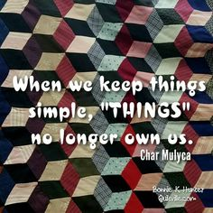 Looking forward to a simple weekend home with my family. More gratitude for people than possessions. Tumbling blocks coverlet shared during my recent visit to Prescott, Arizona. . . #quilt #quilting #patchwork #quiltville #bonniekhunter #vintagequilt #antiquequilt #tumblingblocks #deepthoughts #wisewords #wordsofwisdom #quiltvillequote #quote #inspiration