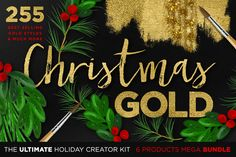 Gold Textures Christmas Mega Bundle by Creators Couture on Creative Market. http://crtv.mk/r0MKE. Limited time design deal with 255 of my best selling gold foil and realistic gold paint styles for both photoshop and illustrator, plus tons of hand drawn christmas illustrations including wreaths, mistletoe, holly, berries, evergreens & more! Perfect for your hand lettering and watercolor illustrations, wedding invitations, holiday designs, etsy prints, printables, etc!