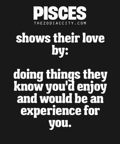 How a Pisces shows their love.