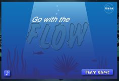 Go with the flow - Game where student experiment with changing currents from NASA