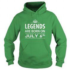 I Love 0706 July 6 Legend Born T Shirt Hoodie Shirt VNeck Shirt Sweat Shirt Youth Tee for womens and Men T-Shirts