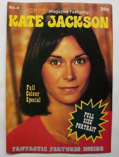 MEET POSTER MAGAZINE - KATE JACKSON my favourite of Charlies Angels
