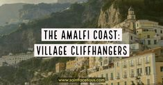 The Amalfi Coast: Village Cliffhangers