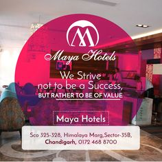 We strive not to be a success but rather to be of value.  Visit: Maya Hotel Chandigarh Call: 0172 468 8700 SCO 325-328, Himalaya Marg,  Sector 35B, Chandigarh.  #Hotel #chandigarh #rooms