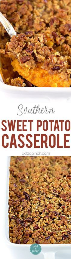 Sweet Potato Casserole is a southern classic. With a rich, buttery taste and crunchy topping, sweet potato casserole makes a perfect side dish or a dessert. // http://addapinch.com