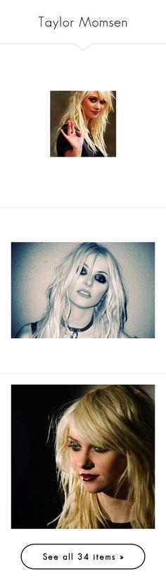 """Taylor Momsen"" by vintagekat ❤ liked on Polyvore featuring taylor momsen, gossip girl, people, backgrounds, celebrities, foto, site models, taylor, models and blonde"