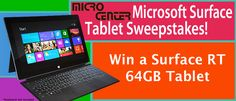 You should enter Win a Surface RT 64GB tablet. There are great prizes and I think one of us could win!