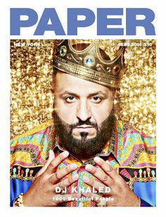DJ Khaled for Paper Magazine's Beautiful People' Issue September 2016 Beauty Editorial, Editorial Fashion, Editorial Photography, Fashion Photography, Photography Magazine, Paper Magazine, Chloe X Halle, Blac Chyna, Paper News