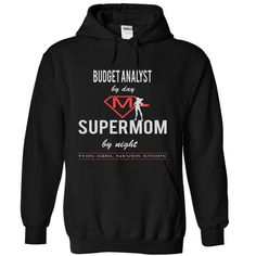 Budget Analyst - super T-Shirt Hoodie Sweatshirts aai. Check price ==► http://graphictshirts.xyz/?p=44370