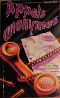 DOUBLE! La collection Frissons: Appels anonymes / No 42 - R.L. Stine + La collection Frissons: Jalousie fatale / No 43 - D.E. Athkins. 1,25 $