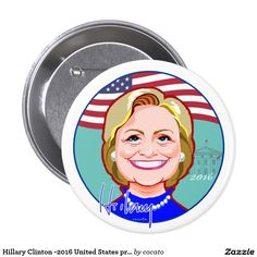 Hillary Clinton -2016 United States presidential Button