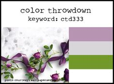 Color Throwdown inspiration photo are LILAC, AMETHYST, GREEN and CREAM!  March16 midnight