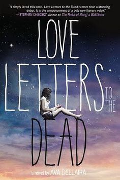Love Letters to the Dead by Ava Dellaira | 43 Books That Actually Changed…