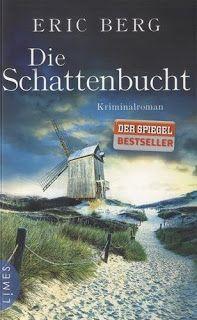 """Zwiebelchens Plauderecke: Rezension """"Die Schattenbucht"""" von Eric Berg  -  Li..."""