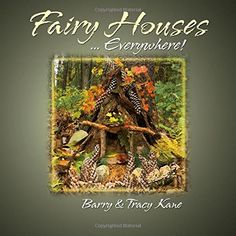 Fairy Houses . . . Everywhere! (The Fairy Houses Series®)... https://www.amazon.com/dp/097081044X/ref=cm_sw_r_pi_dp_U_x_.WaRAbZ2FZ3M3