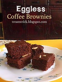 Eggless Coffee Brownies Recipe : Featured Post on Turn it up Tuesdays Eggless Coffee Cake Recipe, Eggless Brownie Recipe, Eggless Desserts, Eggless Recipes, Eggless Baking, Homemade Cake Recipes, Brownie Recipes, Chocolate Desserts, Easy Desserts