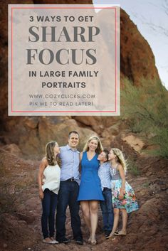 Wondering how you can get sharp focus in large family portraits? Read here to find out how!