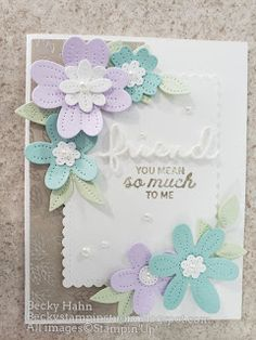Becky's Stampin' Studio: Pierced Blooms Foam Sheets, Butterfly Flowers, Flower Cards, Creative Crafts, Cardmaking, Stampin Up, Bloom, Card Sketches, Birthday