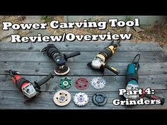 Power Carving Tool Review - Part 4 - Angle Grinders - YouTube