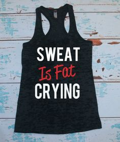 Hey, I found this really awesome Etsy listing at https://www.etsy.com/listing/190312906/burnout-tank-sweat-womens-tank-workout