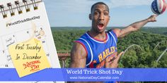 Get ready for World Trick Shot Day! World-famous Harlem Globetrotters, originators of the trick shot, bring this day to us on the first Tuesday in December. First Tuesday, National Day Calendar, World Days, Trivia, Shots, Shit Happens, Celebrities, December, Quizes