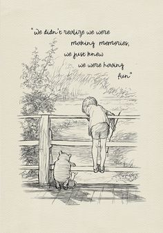 We didn't notice we made memories … Winnie the Pooh Quotes – classic vintage style poster print # 117 – high quality digital print based on illustrations for the book Winnie the Pooh. Cute Quotes, Words Quotes, Funny Quotes, Dad Quotes, Short Quotes, Father Son Quotes, Fathers Day Poems, Cherish Quotes, Moon Quotes