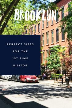 Must See Sites for the First Time Visitor
