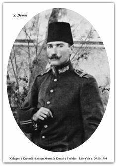 Kolağası (kıdemli yüzbaşı) Mustafa kemal LİBYA/TRABLUS'da. 26.09.1908